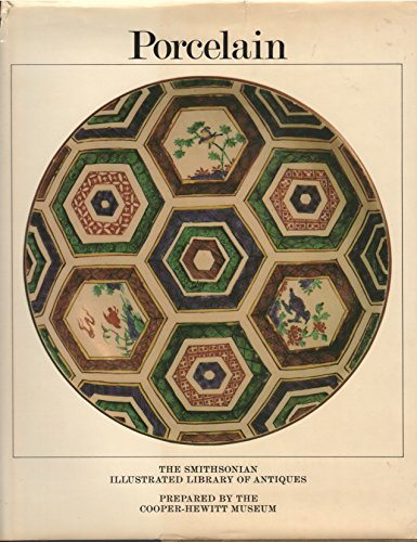 9780910503266: Porcelain (Smithsonian Illustrated Library of Antiques)