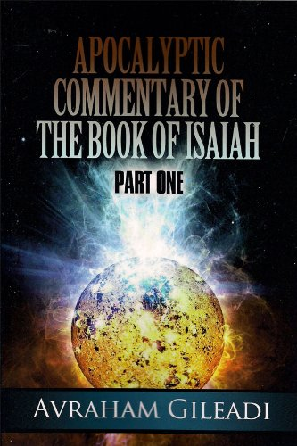 9780910511261: Apocalyptic Commentary of the Book of Isaiah - Part 1