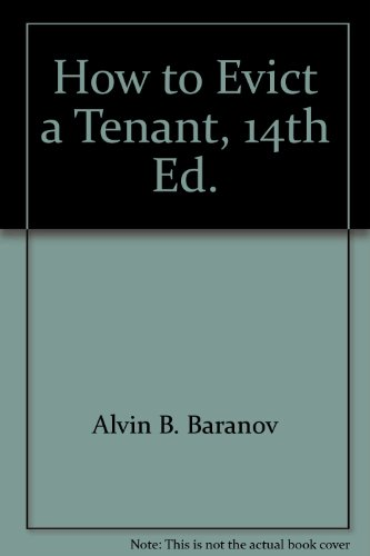 9780910531160: How to Evict a Tenant, 14th Ed.