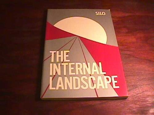 THE INTERNAL LANDSCAPE An Edicil Edition: Silo