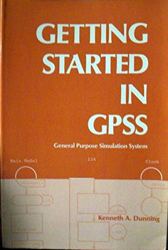 9780910554343: Getting Started in Gpss: General Purpose Simulation System