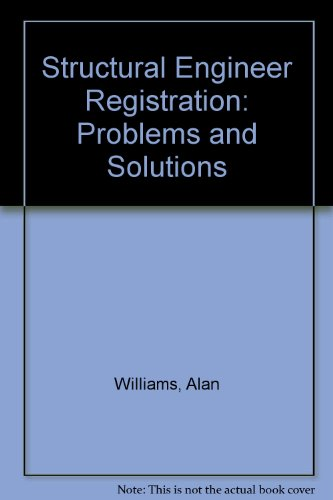 9780910554862: Structural Engineer Registration: Problems and Solutions