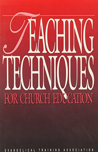 Teaching Techniques For Church Education: Benson, Clarence