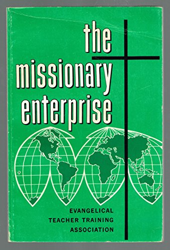 The Missionary Enterprise: Paul G. Culley