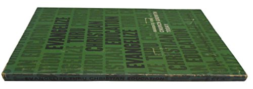 Evangelize thru Christian education, (Courses in the advanced): Elmer L Towns