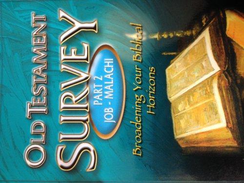 9780910566476: Broadening Your Biblical Horizons: Old Testament Survey, Part II : Job-Malachi
