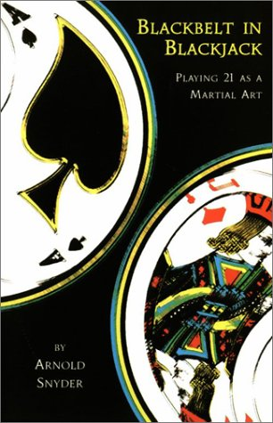 9780910575058: Blackbelt in Blackjack: Playing 21 As a Martial Art