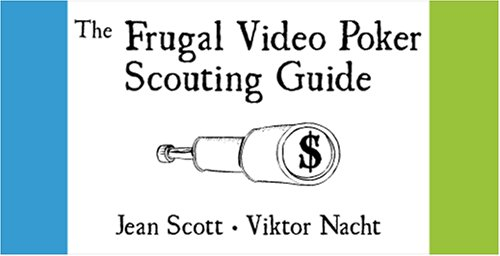 9780910575270: The Frugal Video Poker Scouting Guide
