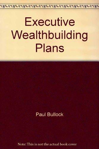 9780910580359: Executive wealthbuilding plans