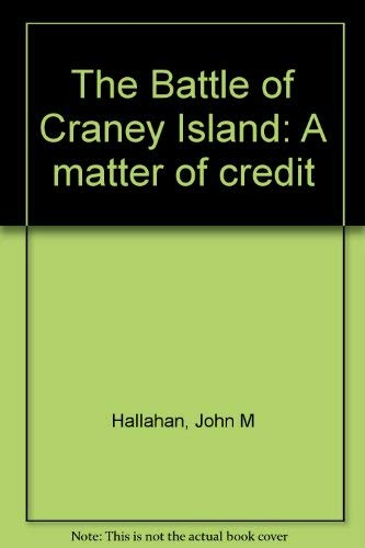 Battle of Craney Island A Matter of Credit, The