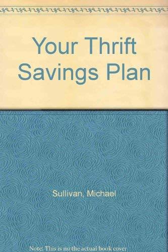 9780910582209: Your Thrift Savings Plan