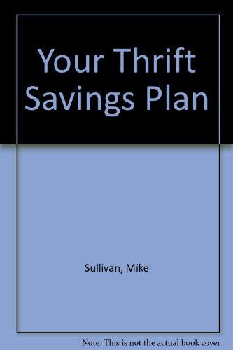 9780910582247: Your Thrift Savings Plan