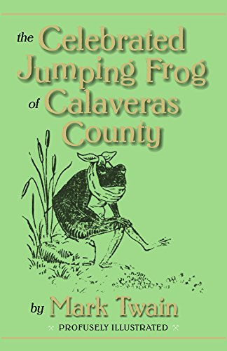 The Celebrated Jumping Frog of Calaveras County (0910584028) by Samuel L. Clemens