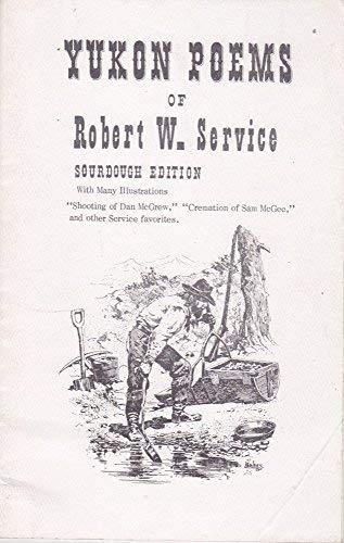 9780910584043: Yukon Poems of Robert W. Service.