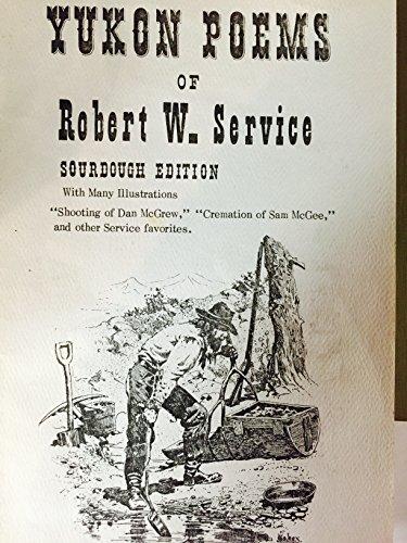 9780910584593: Yukon Poems of Robert W. Service.