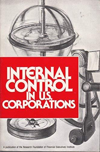 Internal Control In U.S. Corporations: The State: MAUTZ, ROBERT K.;