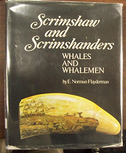 9780910598095: Scrimshaw and Scrimshanders: Whales and Whalemen