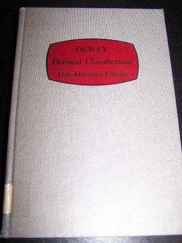 Dewey Decimal Classification, 11th Abridged Edition: Custer, Benjamin A. (Editor)