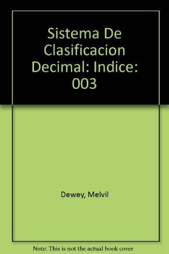 9780910608299: Sistema De Clasificacion Decimal: Indice: 003