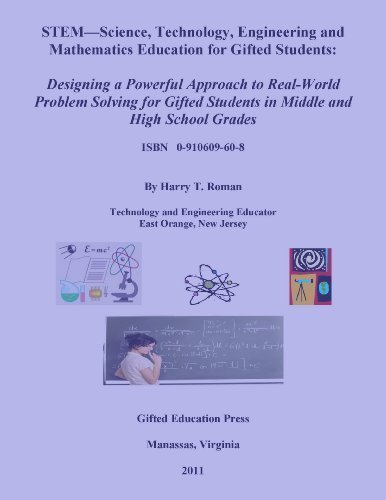 9780910609609: STEM-Science, Technology, Engineering and Mathematics Education for Gifted Students: Designing a Pow