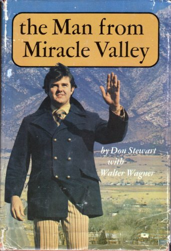 9780910612128: The Man From Miracle Valley