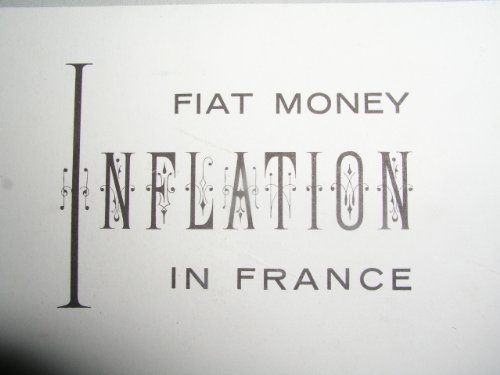 9780910614030: Fiat Money Inflation in France