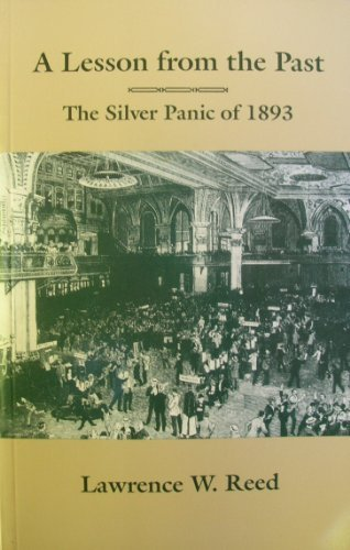 9780910614900: Lesson from the Past: Silver Panic of 1893
