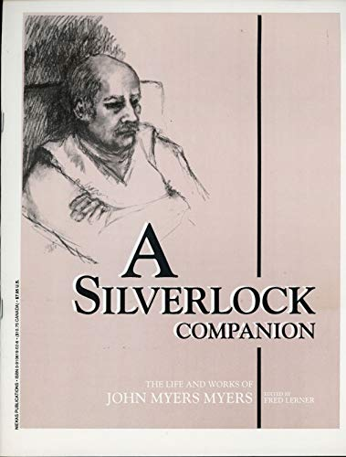 A SILVERLOCK COMPANION  THE LIFE AND WORKS