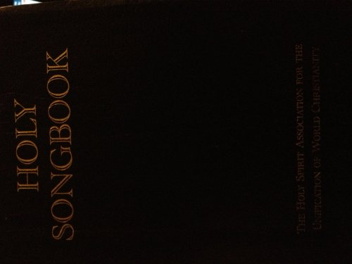 9780910621984: Holy Songbook The Holy Spirit Association for the Unification of World Christianity