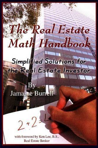 The Real Estate Math Handbook Simplified Solutions: Jamaine Burrell