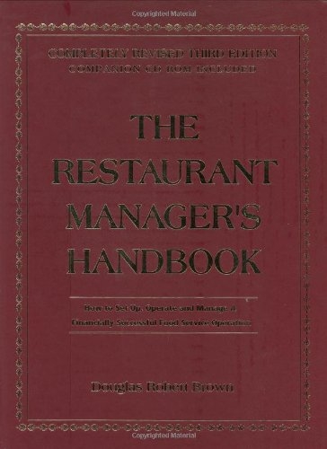 9780910627092: The Restaurant Managers Handbook: How to Set Up, Operate, and Manage a Financially Successful Food Service Operation