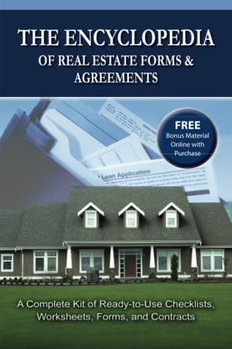9780910627108: The Encyclopedia of Real Estate Forms & Agreements: A Complete Kit of Ready-to-Use Checklists, Worksheets, Forms, and Contracts - With Companion CD-ROM