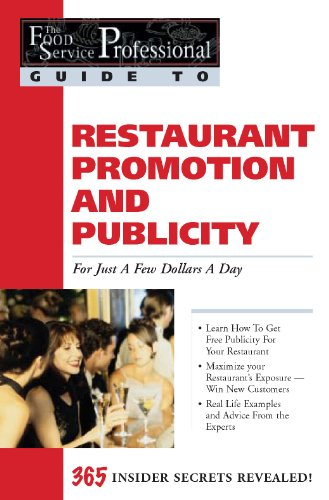 9780910627146: Restaurant Promotion and Publicity: For Just a Few Dollars a Day (Food Service Professionals Guide, Vol. 4)