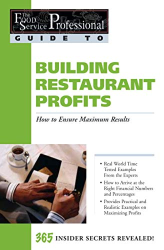 9780910627191: The Food Service Professionals Guide to: Building Restaurant Profits (Guide 9)