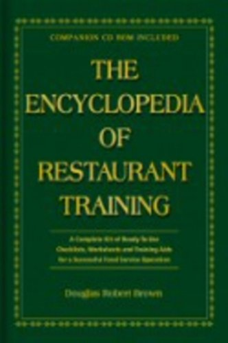 9780910627344: The Encyclopedia Of Restaurant Training: A Complete Ready-to-Use Training Program for All Positions in the Food Service Industry With Companion CD-ROM