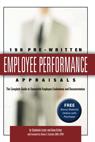 199 Pre-Written Employee Performance Appraisals: The Complete Guide to Successful Employee ...