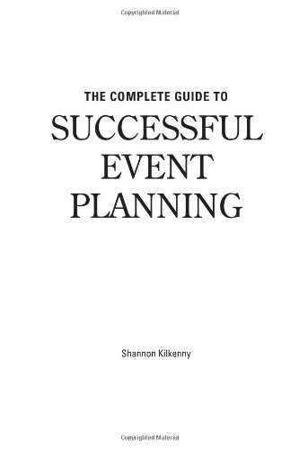 9780910627924: The Complete Guide to Successful Event Planning : With Companion CD-ROM