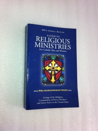 9780910635318: A Guide to religious ministries for Catholic men and women.