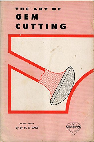 Art of Gem Cutting: Henry Dake