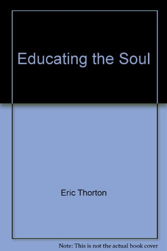 9780910653459: Educating the Soul