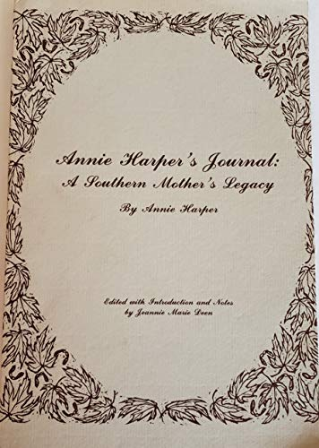 Annie Harper's Journal: A Southern Mother's Legacy