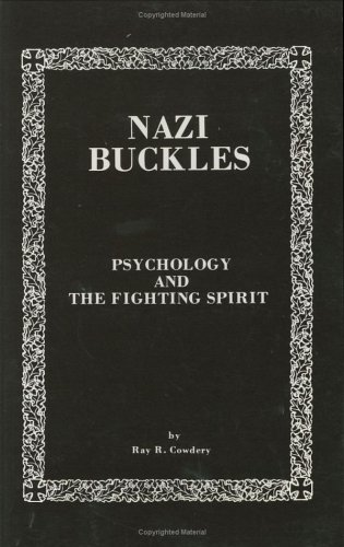 Nazi Buckles: Psychology and the Fighting Spirit