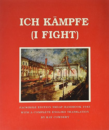 9780910667012: Ich Kampf (I Fight)