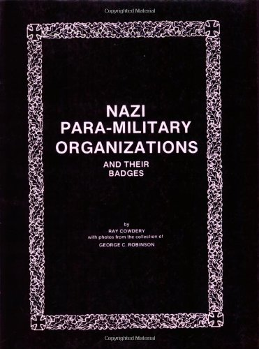 9780910667050: Nazi Para-Military Organizations and Their Badges