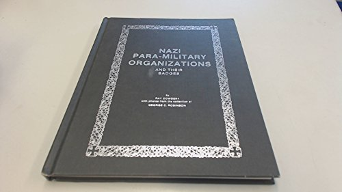9780910667067: Nazi para-military organizations and their badges
