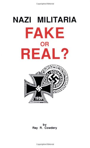 9780910667081: Nazi Militaria Fake or Real?
