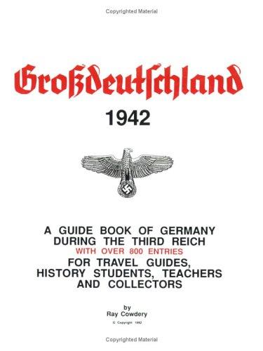 GroBdeutschland (Greater Germany): Ray Cowdery