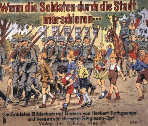 9780910667371: Wenn die Soldaten durch die Stadt marschieren
