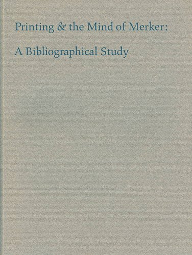 9780910672191: Printing and the Mind of Merker: A Bibliographical Study