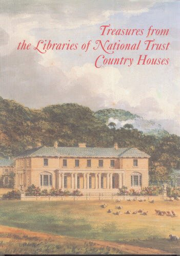 TREASURES FROM THE LIBRARIES OF NATIONAL TRUST COUNTRY HOUSES: BARKER NICHOLAS
